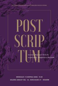 Plakat wystawy Postscriptum - towarzyszącej festiwalowi